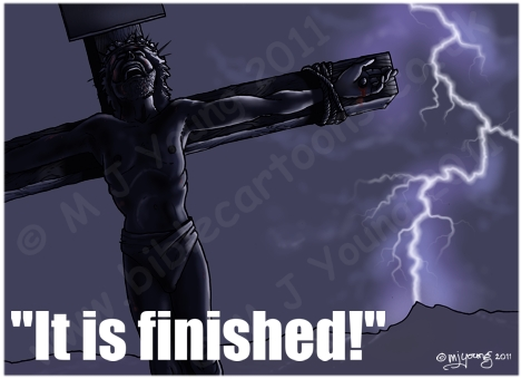 John 19 - The Crucifixion - It is finished