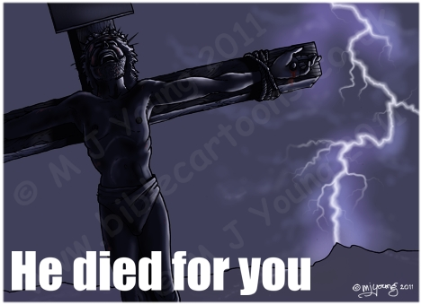 John 19 - The Crucifixion - He died for you