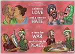 Ecclesiastes 03 - A time for everything - Scene 07 - Love, hate, war, peace